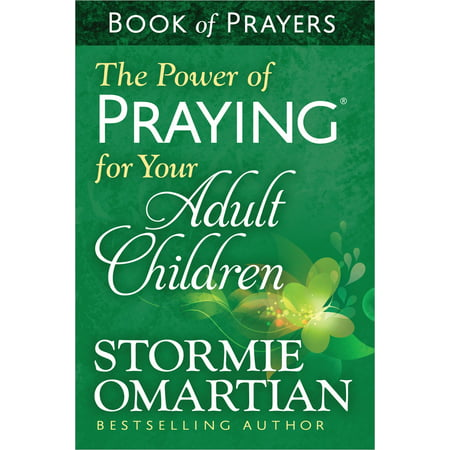 The Power of Praying(r) for Your Adult Children Book of Prayers](Childrens Prayer)