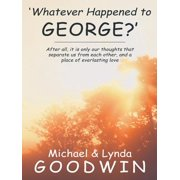'Whatever Happened to George?' - eBook