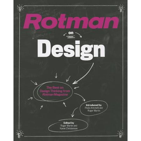 Rotman on Design : The Best on Design Thinking from Rotman