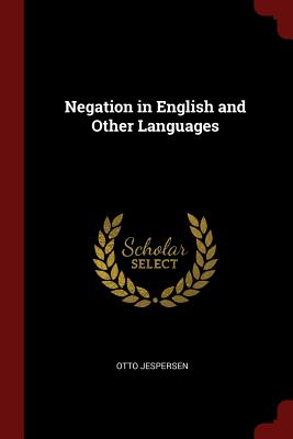Negation in English and Other Languages