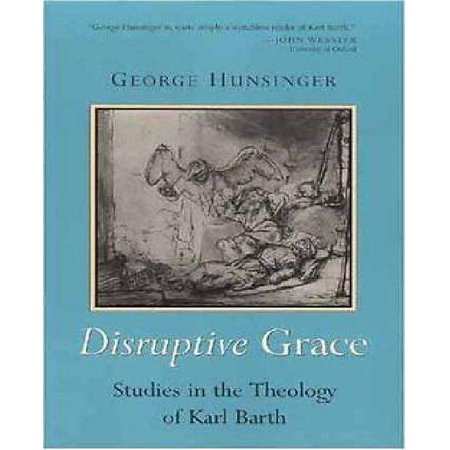 Disruptive Grace  Studies In The Theology Of Karl Barth  Paperback   Jan 25