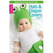 Hats & Diaper Covers, Book 2 (Paperback)