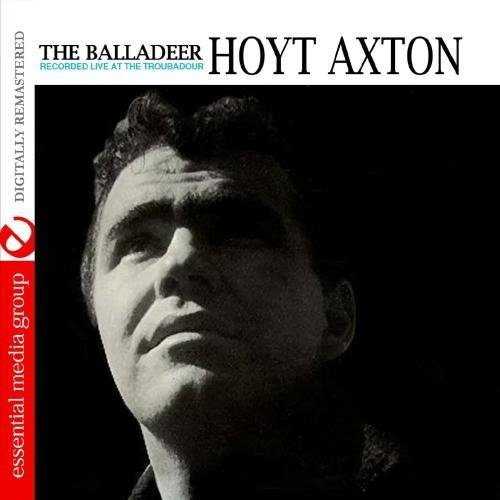 Hoyt Axton - Balladeer: Recorded Live at the Troubadour [CD]