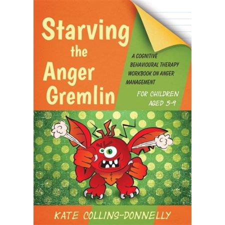 Starving The Anger Gremlin For Children Aged 5 9