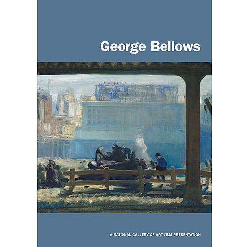 George Bellows: A National Gallery Of Art Film