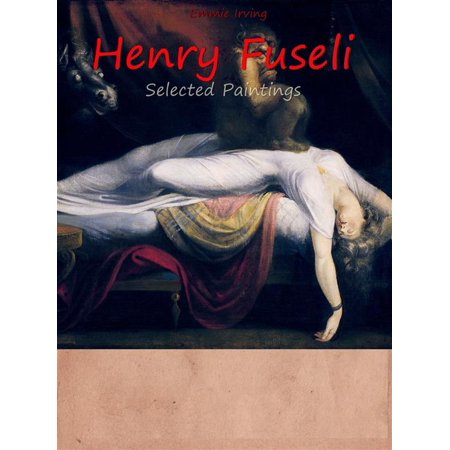 Painting Henna - Henry Fuseli: Selected Paintings (Colour Plates) - eBook
