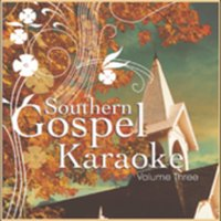 Southern Gospel Karaoke, Vol. 3 (CD)