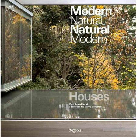 Modern Natural  Natural Modern  Houses