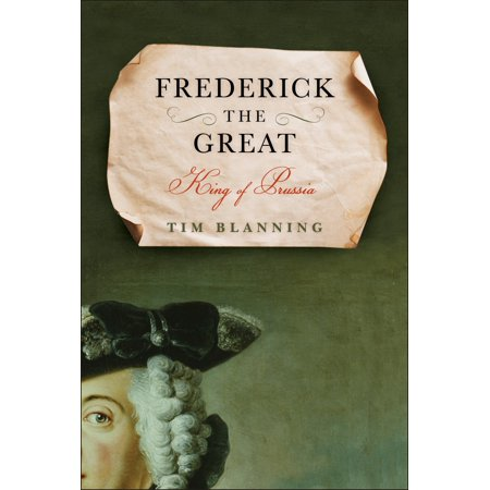 Frederick the Great : King of Prussia (Halloween King Of Prussia)