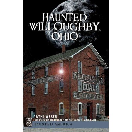 Haunted Willoughby  Ohio