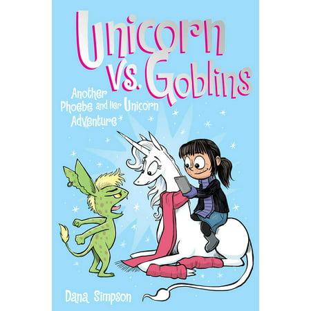 Unicorn vs. Goblins (Phoebe and Her Unicorn Series Book 3): Another Phoebe and Her Unicorn Adventure (Paperback)