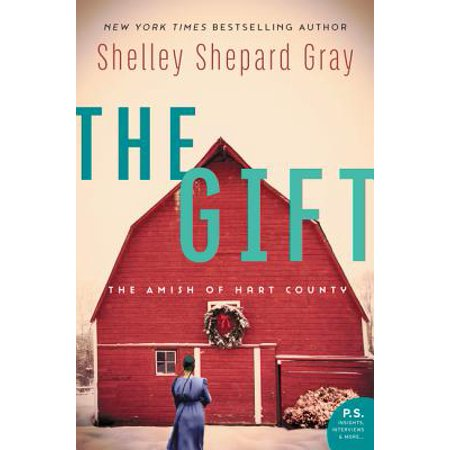 The Gift : The Amish of Hart County