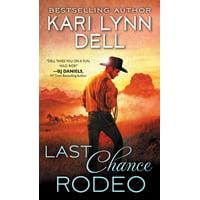 Last Chance Rodeo: A Blackfeet Nation Novel (Paperback)