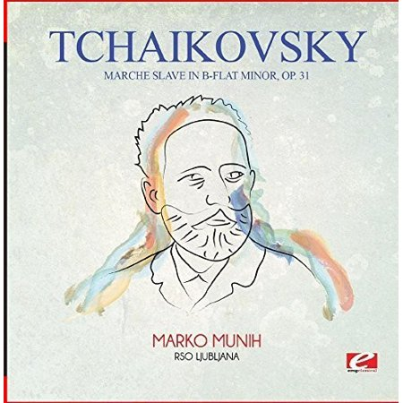 Tchaikovsky  Marche Slave In B Flat Minor  Op  31  Remaster