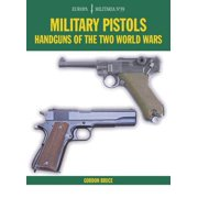 EM39 Military Pistols : Handguns of the Two World Wars