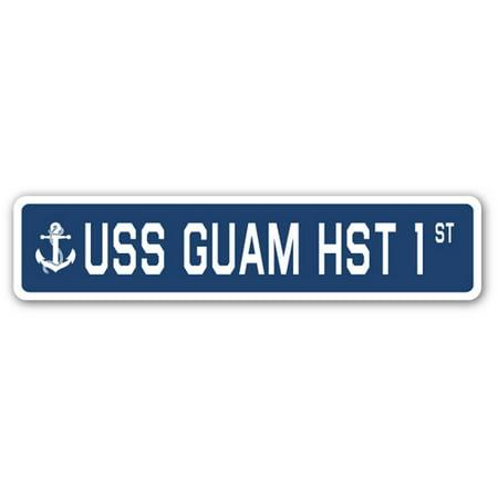 Uss Guam Hst 1 Street Sign Us Navy Ship Veteran Sailor Gift