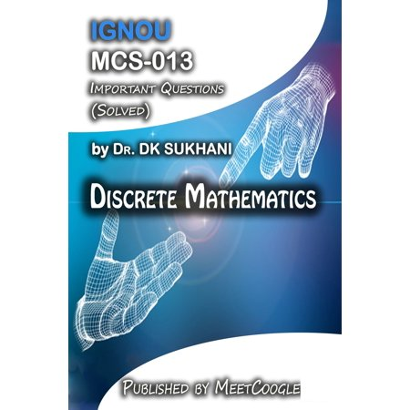 MCS-013: Discrete Mathematics - eBook