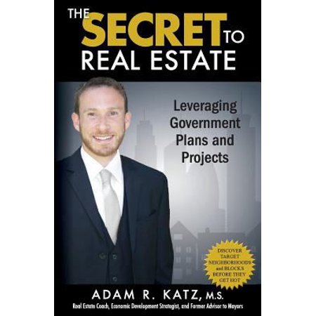 The Secret To Real Estate  Discover How To Predict And Profit On Future Residential Property Value Increases