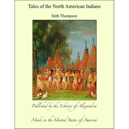 Tales of the North American Indians - eBook