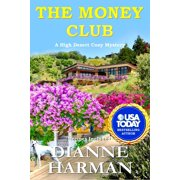 High Desert Cozy Mystery: The Money Club (Paperback)