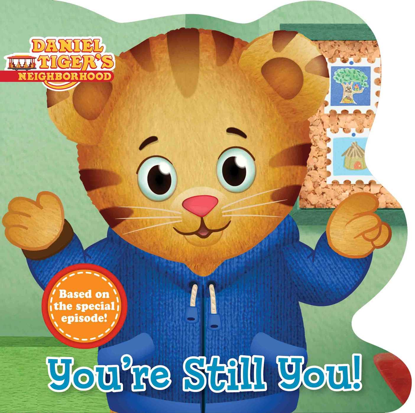 Youre Still You (Board Book)