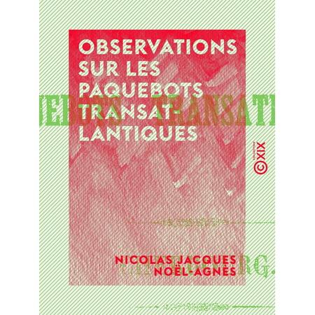 Observations sur les paquebots transatlantiques - eBook