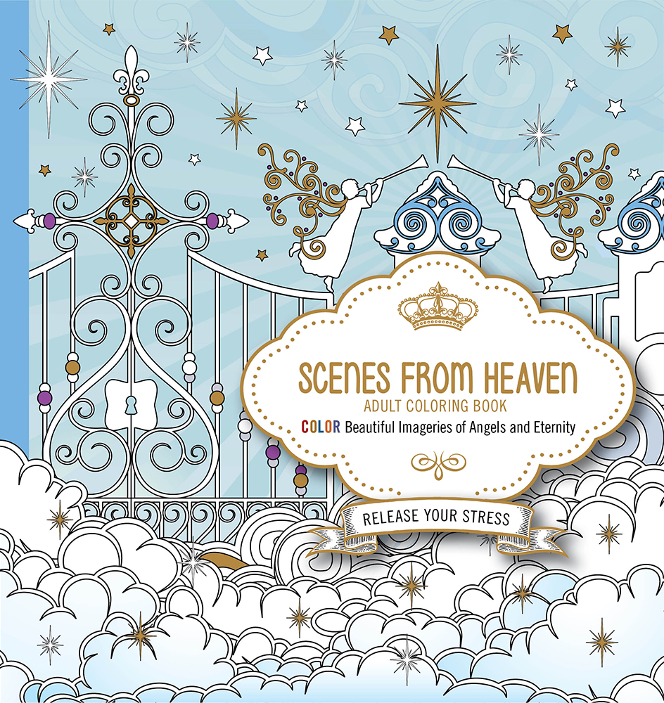 Scenes from Heaven Adult  Coloring Book : Beautiful Imageries of Angels and Eternity