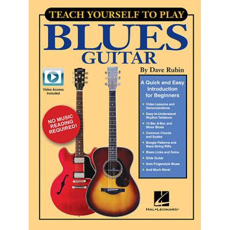 Teach Yourself to Play Blues Guitar : A Quick and Easy Introduction for Beginners Delta Blues Guitar Tabs
