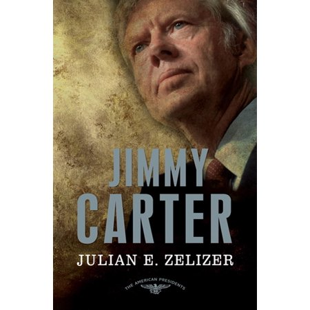 Jimmy Carter : The American Presidents Series: The 39th President,