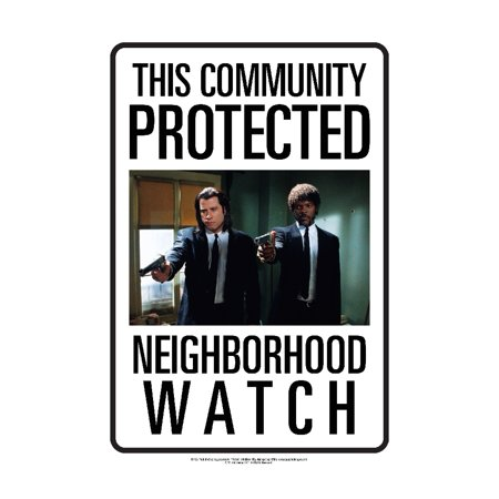 Neighborhood Watch Pulp Fiction Tin Sign, Classic Movies by NMR Calendars