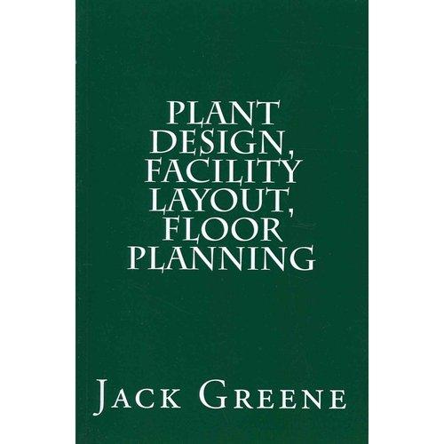 Plant Design, Facility Layout, Floor Planning