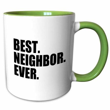 3dRose Best Neighbor Ever - Gifts for good neighbors - fun humorous funny neighborhood humor - Two Tone Green Mug,