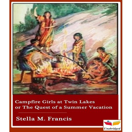 Campfire Girls at Twin Lakes or The Quest of a Summer Vacation - - Camp Twin Lakes Halloween