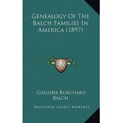 Genealogy of the Balch Families in America (1897)