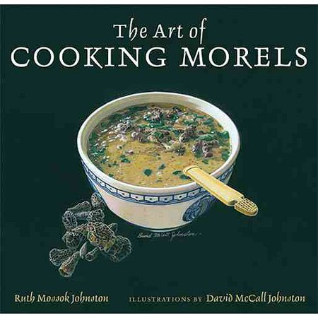 The Art of Cooking Morels by