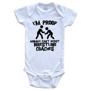 I'm Proof Mommy Can't Resist Wrestling Coaches Funny Wrestling Baby Onesie