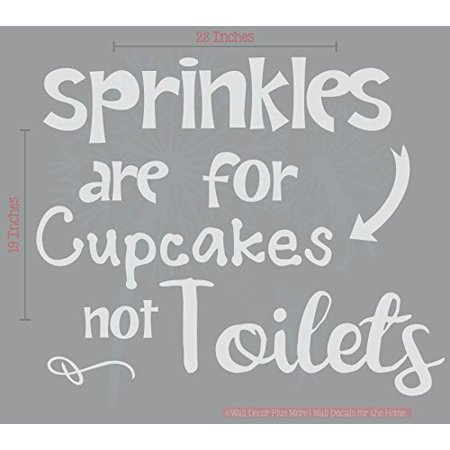 Funny Bathroom Quotes - Sprinkles for Cupcakes not Toilets - Vinyl Lettering Stickers Wall Decals Art 23x19-Inch Light - Happy Halloween Funny Quotes