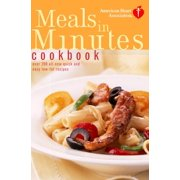 American Heart Association Meals in Minutes Cookbook : Over 200 All-New Quick and Easy Low-Fat Recipes