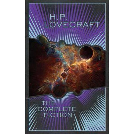 H.P. Lovecraft the Complete Fiction.
