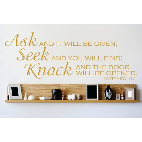 Design With Vinyl Ask and It Will Be Given; Seek and You Will Find; Knock and the Door Will Be Opened Wall Decal