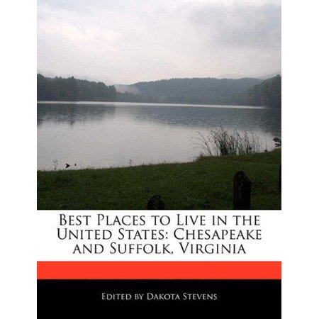 Best places to live in the united states chesapeake and for Top 5 places to live in usa