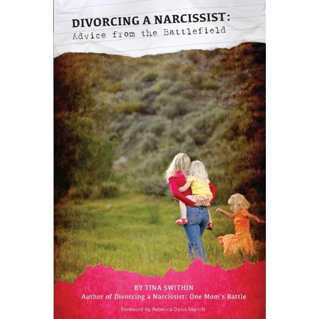 Divorcing A Narcissist   Advice From The Battlefield