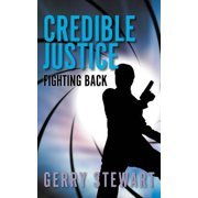 Credible Justice : Fighting Back