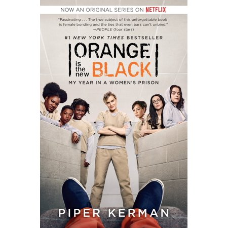 Orange Is the New Black (Movie Tie-in Edition) : My Year in a Women's Prison - Orange Is The New Black Mendez