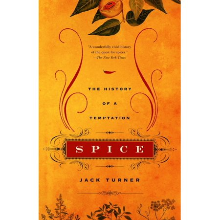Spice : The History of a Temptation
