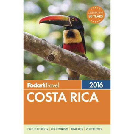Fodor's Travel 2016 Costa Rica