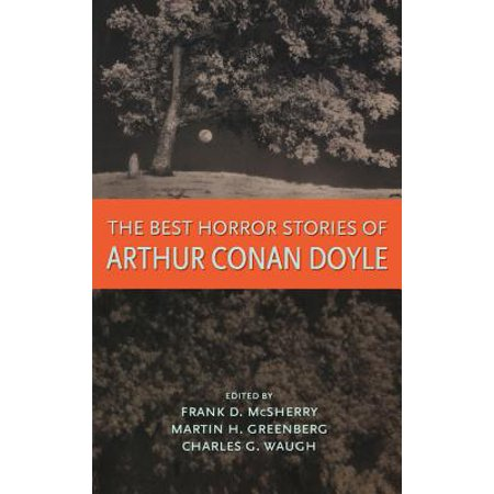 The Best Horror Stories of Arthur Conan Doyle