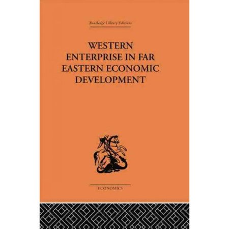 Western Enterprise in Far Eastern Economic Development: China and Japan