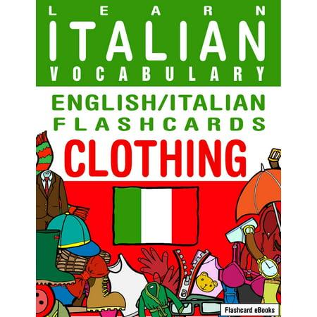 Halloween Flashcards Vocabulary (Learn Italian Vocabulary: English/Italian Flashcards - Clothing -)