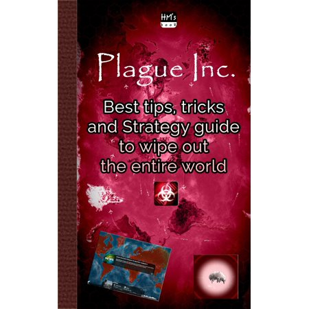 Best tips, tricks and Strategy guide to wipe out the entire world in Plague Inc -